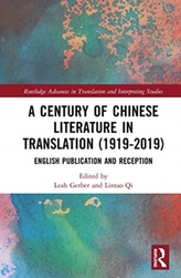 A Century of Chinese Literature in Translation (1919-2019)