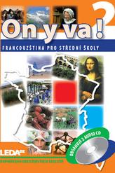 ON Y VA! 2 Sada učebnice + 2CD