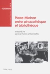 Pierre Michon Entre Pinacotheque Et Bibliotheque