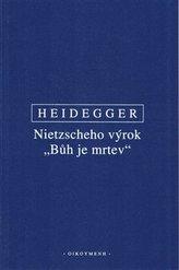 """Nietzscheho výrok \""""Bůh je mrtev\"""""""