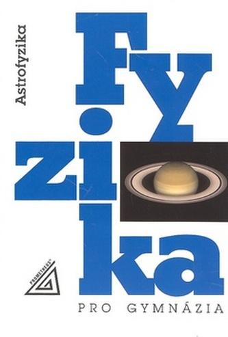 Fyzika pro gymnázia: Astrofyzika - Náhled učebnice