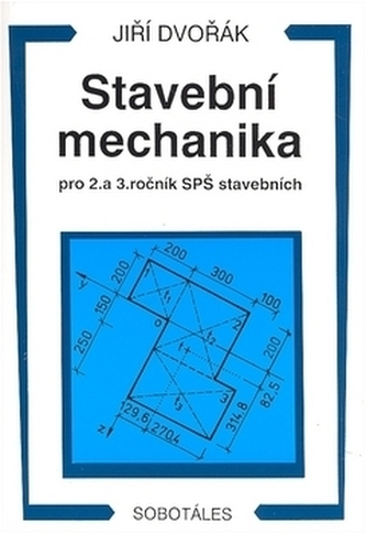 Stavební mechanika, pro 2. a 3. ročník SPŠ stavební - Náhled učebnice