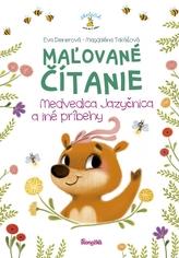 Maľované čítanie – Medvedica jazyčnica a iné príbehy