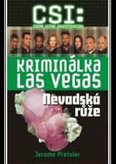 CSI: Kriminálka Las Vegas Nevadská růže