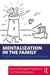 Mentalization in the Family