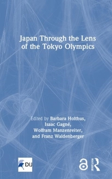 Japan Through the Lens of the Tokyo Olympics Open Access