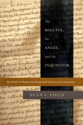 The Beguine, the Angel, and the Inquisitor