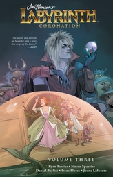 Jim Henson\'s Labyrinth: Coronation Vol. 3