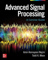 ADVANCED SIGNAL PROCESSING A CONCISE GUI
