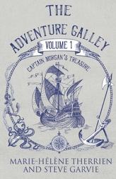 The Adventure Galley Volume 1