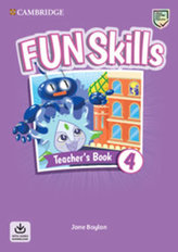 Fun Skills 4 Teacher´s Book with Audio Download