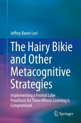 The Hairy Bikie and Other Metacognitive Strategies