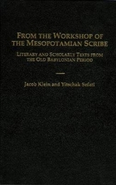 From the Workshop of the Mesopotamian Scribe