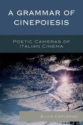 A Grammar of Cinepoiesis