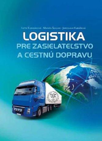 Logistika pre zasielateľstvo a cestnú dopravu