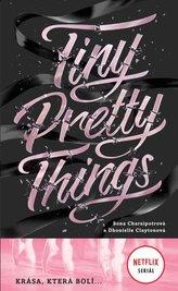 Tiny Pretty Things - Krása, která bolí ...