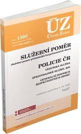 ÚZ 1393 Služební poměr, Policie