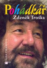 Pohádkář Zdeněk Troška