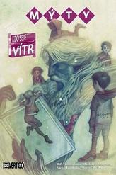 Mýty 17 - Kdo seje vítr