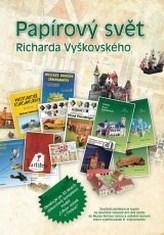 Papírový svět Richarda Vyškovského