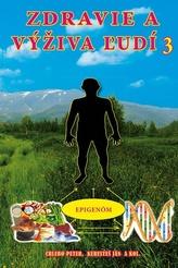 Zdravie a výživa ľudí, 3. diel
