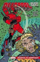 Deadpool, miláček publika 2 - Deadpool vs. Sabretooth