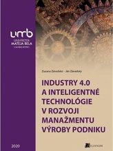 Industry 4.0 a inteligentné technológie v rozvoji manažmentu výroby podniku