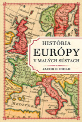 História Európy v malých sústach