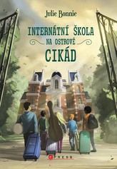 Internátní škola na Ostrově cikád