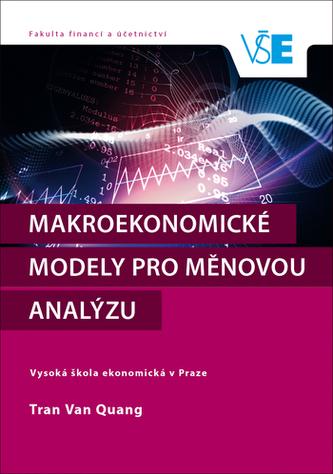 Makroekonomické modely pro měnovou analýzu