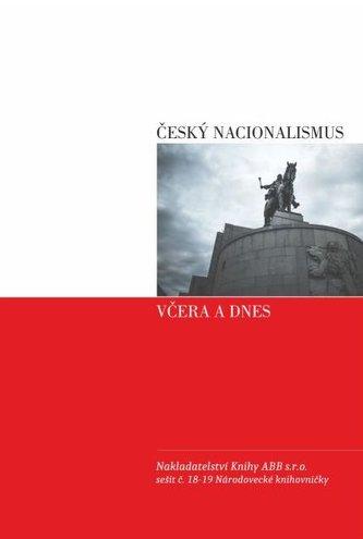 Český nacionalismus včera a dnes