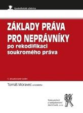 Základy práva pro neprávníky po rekodifikaci soukromého práva, 5. vydání