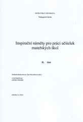 Inspirační náměty pro práci učitelek mateřských škol - II. Část