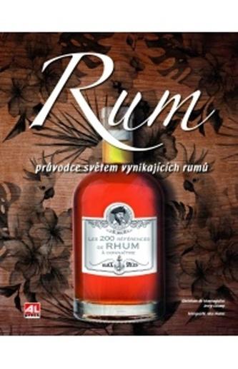 Rum Průvodce světem vynikajících rumů