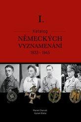 Katalog německých vyznamenání I. 1933-1945