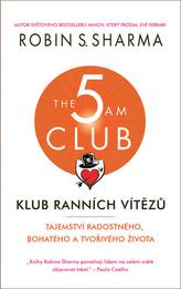 Klub ranních vítězů - Tajemství radostného, bohatého a tvořivého života