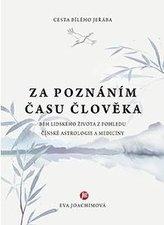 Cesta bílého jeřába II.: Za poznáním času člověka - 2. vydání