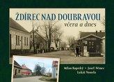 Ždírec nad Doubravou včera a dnes