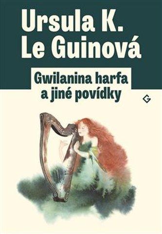 Gwilanina harfa a jiné povídky