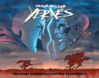 Xerxés - Pád domu Dareiova a vzestup Alexandrův