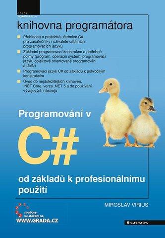 Programování v C# od základů k profesionálnímu použití