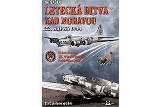 Letecká bitva nad Moravou 22. srpna 1944 2. vydání