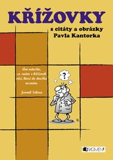 Křížovky s vtipy a obrázky Pavla Kantorka