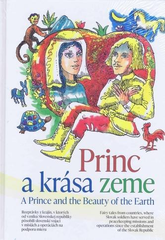 Princ a krása zeme/ A Prince and the Beauty of the Earth