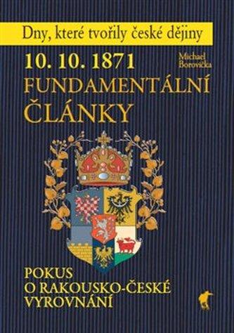 10. 10. 1871 - Fundamentální články