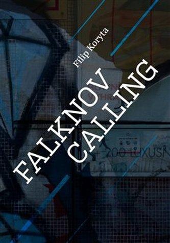 Falknov Calling