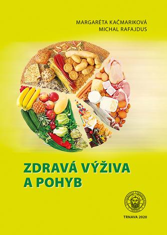Zdravá výživa a pohyb