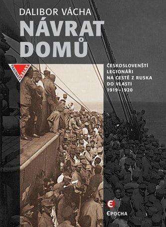 Návrat domů - Českoslovenští legionáři a jejich dobrodružství na světových oceánech (1919-1920)