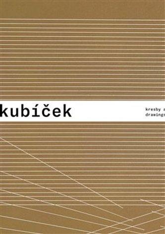 Jan Kubíček - Kresby a koláže / Drawings and Collages