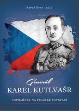 Generál Karel Kutlvašr